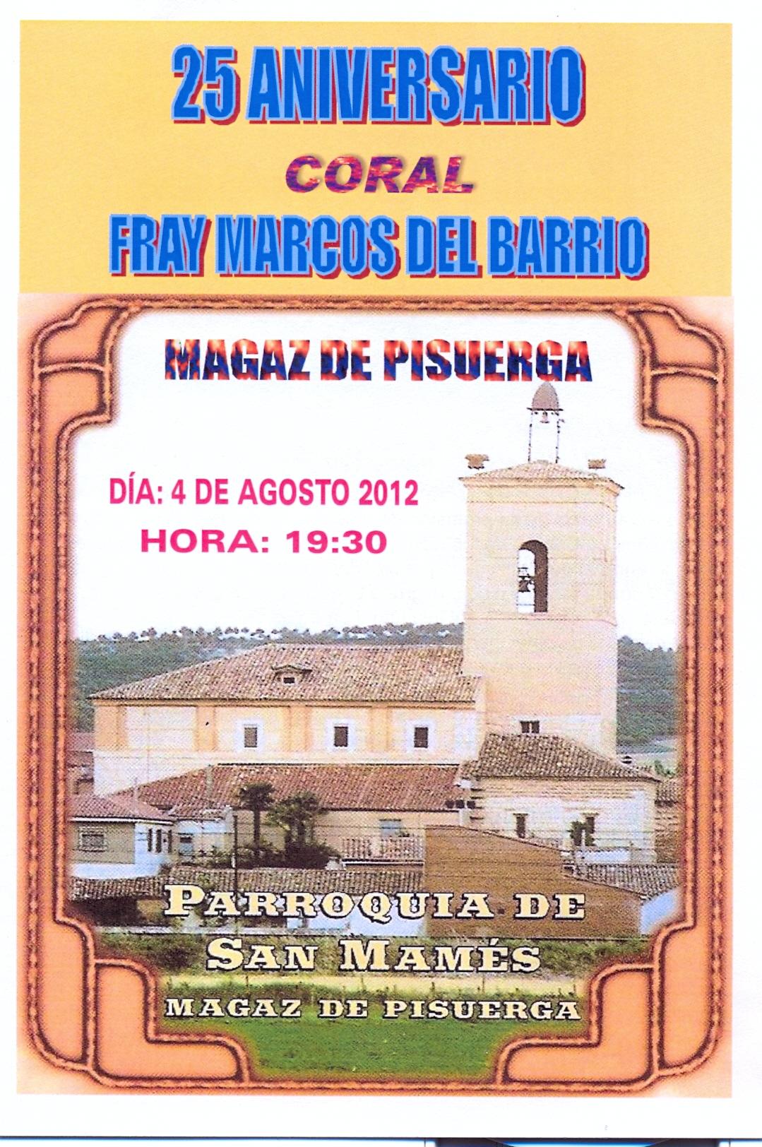 25 Aniversario Coral «Fray Marcos del Barrio»