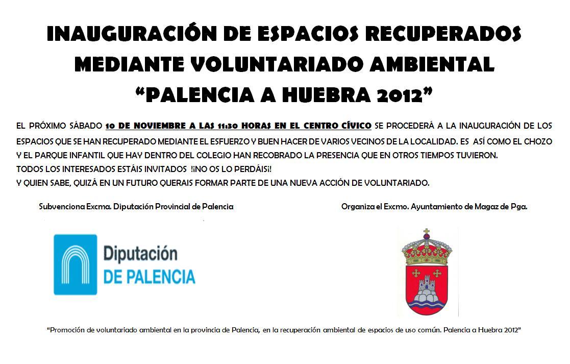 """INAUGURACIÓN DE ESPACIOS RECUPERADOS MEDIANTE VOLUNTARIADO AMBIENTAL """"PALENCIA A HUEBRA 2012"""""""