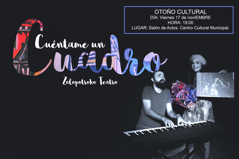 OTOÑO CULTURAL «Cuéntame un cuadro»  – Zolopotroko Teatro