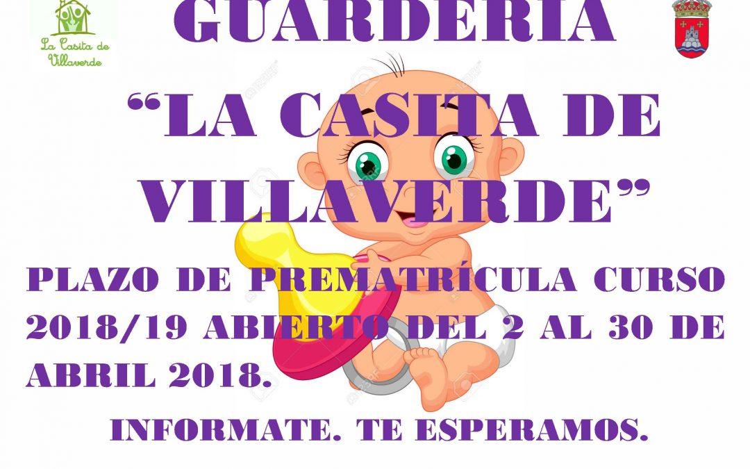 """Plazo prematrícula curso 2018/19 GUARDERÍA """"La Casita de Villaverde"""""""