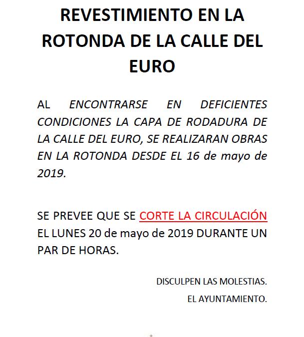 OBRAS REPARACIÓN DE REVESTIMIENTO EN LA ROTONDA DE LA CALLE DEL EURO