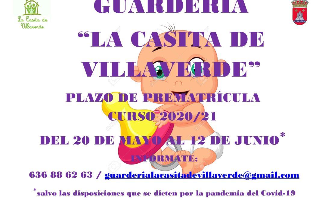 Plazo de prematrícula, GUARDERIA municipal «La Casita de Villaverde»